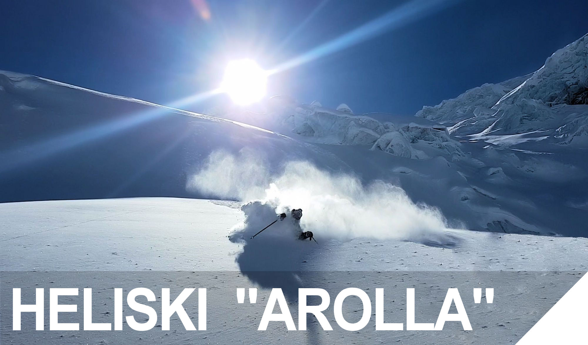 HELISKI PACKAGE AROLLA