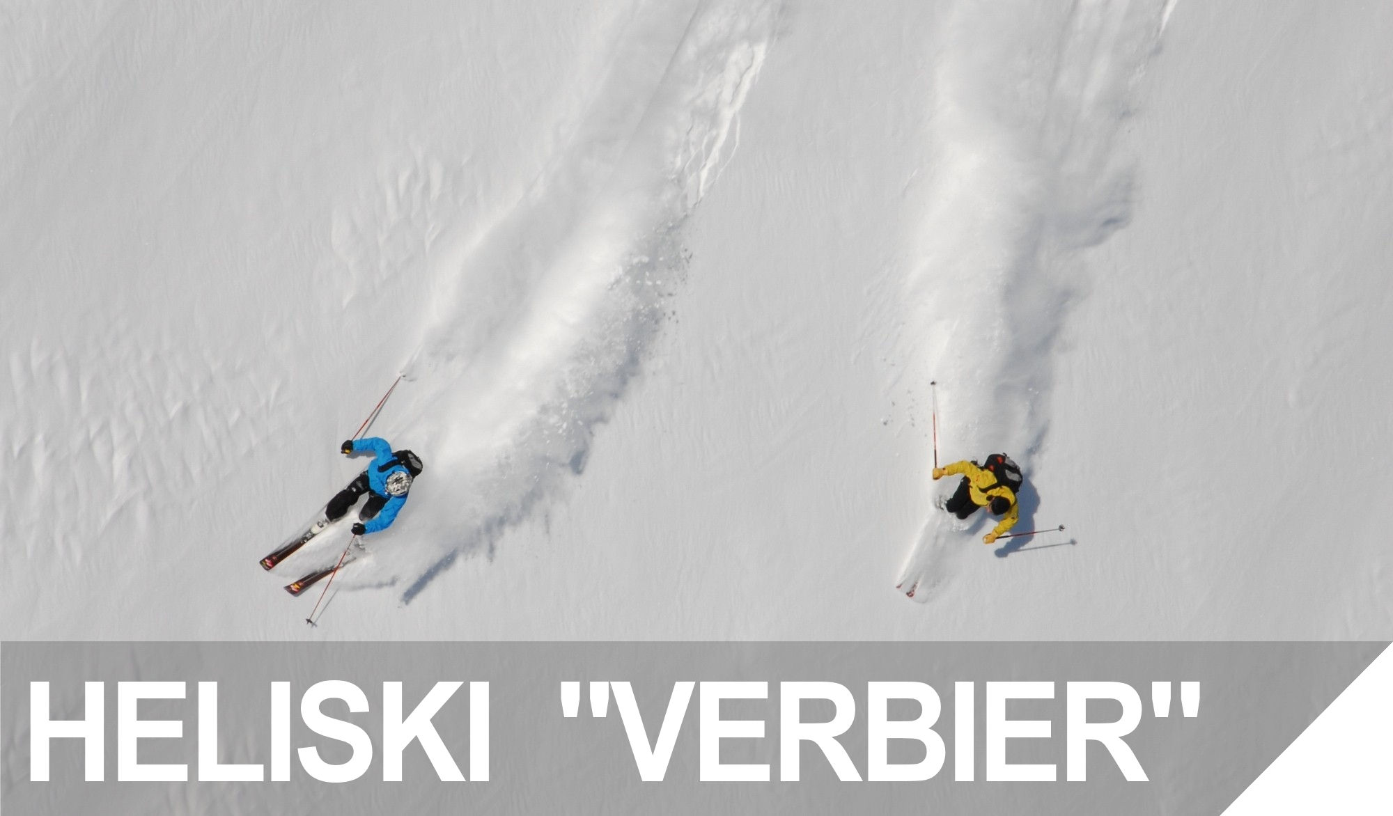 HELISKI PACKAGE VERBIER